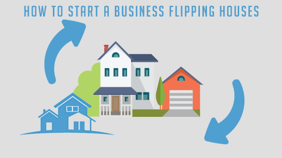 how to start a business flipping houses copy