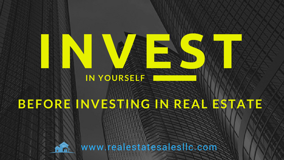 Investing in yourself before investing in real estate