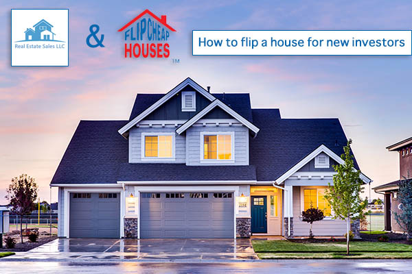 How to flip a house for new investors